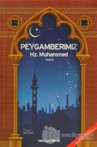 Peygamberimiz Hz. Muhammed ( S.A.V ) - Büyük Boy