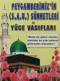 Peygamberimiz'in (S.A.V.) Sünnetleri ve Yüce Vasıfları (Peygamber-010)
