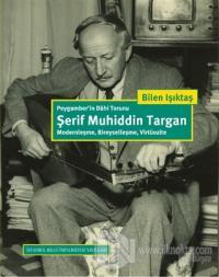 Peygamber'in Dahi Torunu Şerif Muhiddin Targan