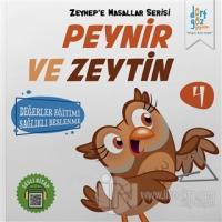 Peynir ve Zeytin - Zeynep'e Masallar Serisi 4