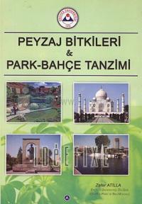 Peyzaj Bitkileri & Park-Bahçe Tanzimi