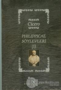 Philippicae Söylevleri 1 (Ciltli)