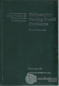 Volume 13: Philosophy Facing World Problems (Ciltli)
