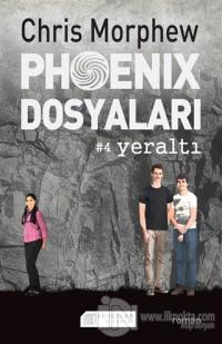 Phoenix Dosyaları 4 - Yeraltı