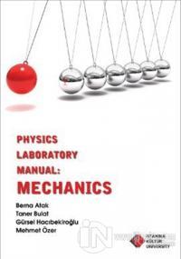 Physics Laboratory Manual : Mechanics