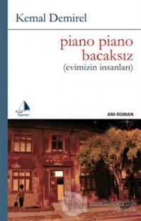 Piano Piano Bacaksız