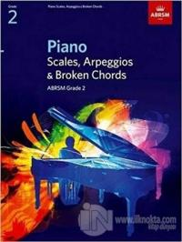 Piano Scales, Arpeggios and Broken Chords - ABRSM Grade 2