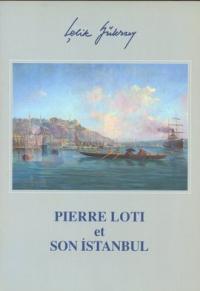 Pierre Loti et Son İstanbul