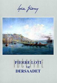 Pierre Loti ve Der Saadet(Fransızca)