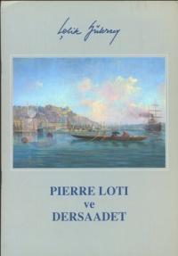 Pierre Loti ve Der Saadet