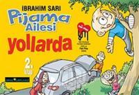 Pijama Ailesi Yollarda 2. Kitap %20 indirimli İbrahim Sarı