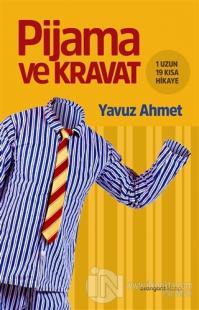 Pijama ve Kravat