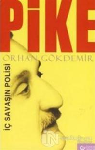 Pike %10 indirimli Orhan Gökdemir
