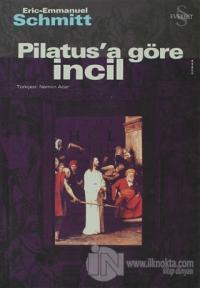 Pilatus'a Göre İncil