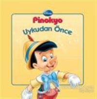 Pinokyo Uykudan Önce