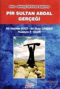 Pir Sultan Abdal Gerçeği