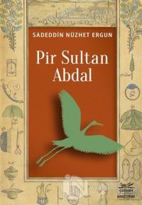 Pir Sultan Abdal Sadeddin Nüzhet Ergun