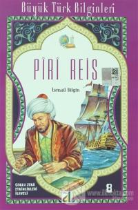 Piri Reis - Büyük Türk Bilginleri 8