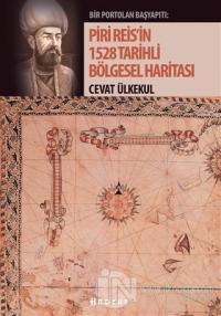 Piri Reis'in 1528 Tarihli Bölgesel Haritası %25 indirimli Cevat Ülkeku