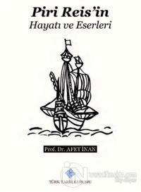 Piri Reis'in Hayatı ve Eserleri Ayşe Afet İnan