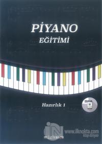 Piyano Eğitimi - Hazırlık 1