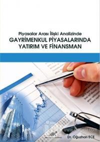 Piyasalar Arası İlişki Analizinde Gayrimenkul Piyasalarında Yatırım ve