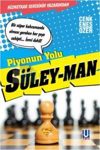 Piyonun Yolu - Süley - Man