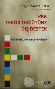 PKK Terör Örgütüne Dış Destek
