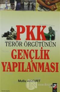 PKK Terör Örgütünün Gençlik Yapılanması %15 indirimli Mutlu Akkurt