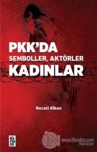 PKK'da Semboller, Aktörler, Kadınlar