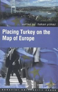 Placing Turkey on the Map of Europe