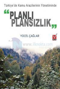 Planlı Plansızlık