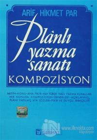 Planlı Yazma Sanatı - Kompozisyon
