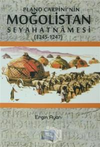 Plano Carpini'nin Moğolistan Seyahatnamesi (1245-1247)