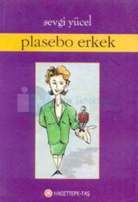 Plasebo Erkek %20 indirimli Sevgi Yücel