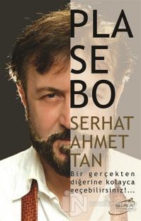 Plasebo Serhat Ahmet Tan