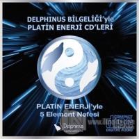 Platin Enerji'yle 5 Element Nefesi