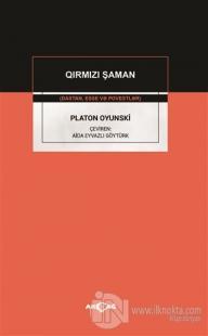 Platon Oyunski - Qirmizi Şaman Aida Eyvazlı Göytürk