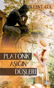Platonik Aşığın Düşleri