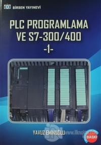 PLC Programlama ve S7-300/400 -1