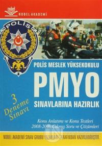 PMYO Polis Meslek Yüksekokulu Sınavlarına Hazırlık - 3 Deneme Sınavı K
