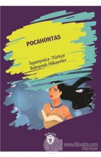 Pocahontas (Pocahontas) İspanyolca Türkçe Bakışımlı Hikayeler