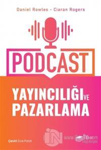 Podcast Yayıncılığı ve Pazarlama