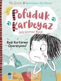 Pofuduk Karbeyaz - Kedi Kurtarma Operasyonu!