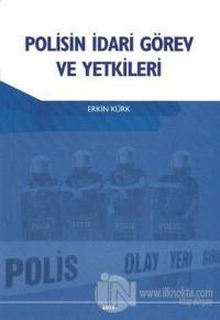 Polisin İdari Görev ve Yetkileri