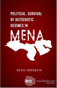 Political Survival of Autocratic Regimes in MENA