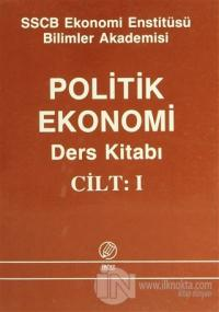 Politik Ekonomi Ders Kitabı Cilt:1