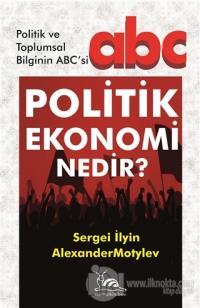 Politik Ekonomi Nedir?