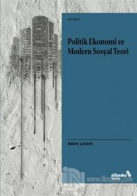 Politik Ekonomi ve Modern Sosyal Teori