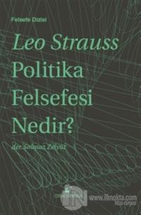 Politika Felsefesi Nedir? (Ciltli) %25 indirimli Leo Strauss